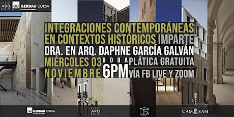 INTEGRACIONES CONTEMPORÁNEAS EN CONTEXTOS HISTÓRICOS: conferencia en línea entradas