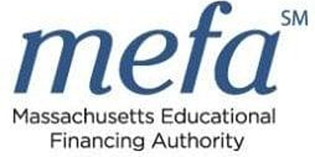 How to pay for college!  College Financing presented by MEFA tickets