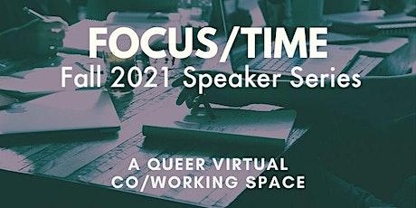 Focus/Time Fall Speaker Series: Eli Nixon tickets