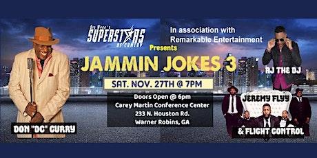 "JAMMIN JOKES III Feat. Don ""DC"" Curry, Jeremy Flyy & AJ the DJ tickets"