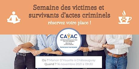 Activités pour la Semaine des victimes et survivants d'actes criminels billets