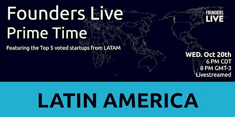 Founders Live Prime Time: Round 2 - LATAM tickets