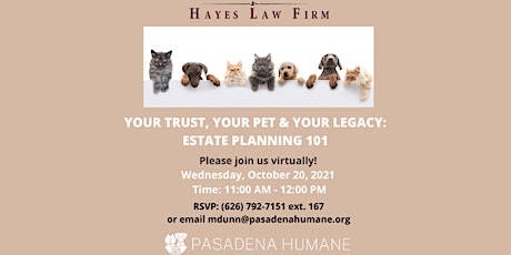 Your Pet, Your Trust, & Your Legacy – Estate Planning 101 tickets