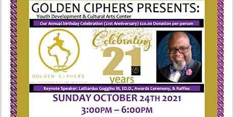 Golden Ciphers 21st Anniversary tickets