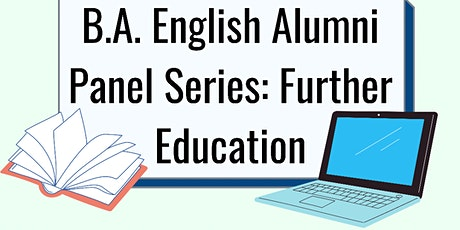 B.A. English Career Panel Series: Further Education tickets