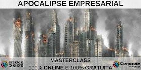 Vem aí Apocalipse Empresarial ingressos