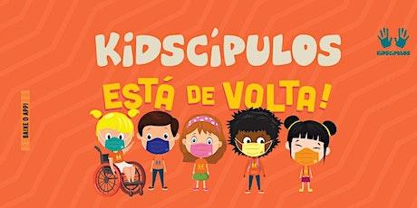 INSCRIÇÃO KIDSCIPULOS   -  CULTO 18H30 ÀS 20H00 tickets