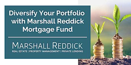 Optimize Your Portfolio with Marshall Reddick Mortgage Fund tickets