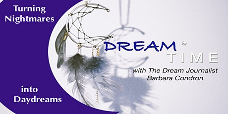 DREAM TIME!  with dream specialist/author Barbara Condron tickets