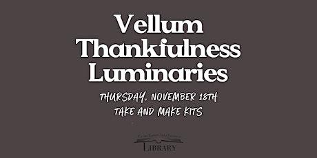 Vellum Thankfulness Luminaries tickets