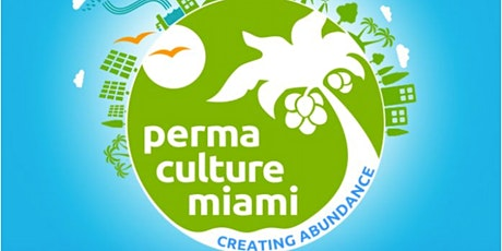 Permaculture Design Course Miami South Florida tickets