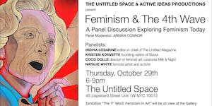 & The 4th Wave: A Panel Discussion Exploring Feminism...