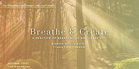 Breathe & Create-A Practice in Breathwork & Creativity tickets