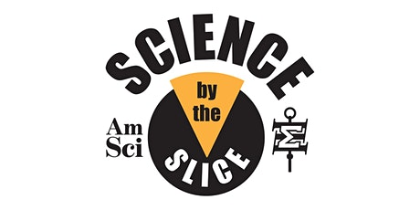 Science by the Slice: Tackling neurological and psychiatric diseases tickets