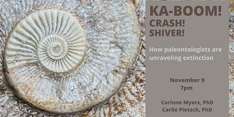 KA-BOOM! CRASH! SHIVER! How paleontologists are unraveling extinction tickets