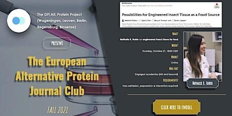 The European Alternative Protein Journal Club 21 Oct 2021 tickets