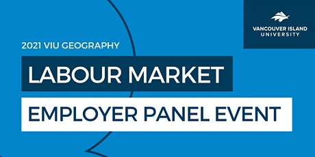 VIU 2021 Labour Market Employer Panel Event - Geography tickets
