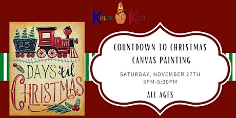 Countdown to Chirstmas- All Ages Canvas Painting tickets