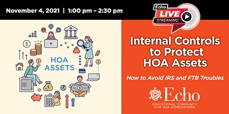 Internal Controls to Protect HOAs Assets, and Avoiding IRS and FTB Troubles tickets