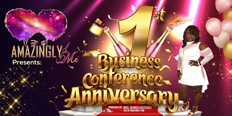 Amazingly1Me 1st Annual Business Conference Anniversary tickets