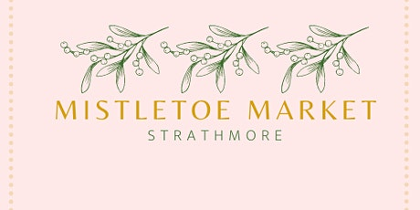 Strathmore Mistletoe Market tickets
