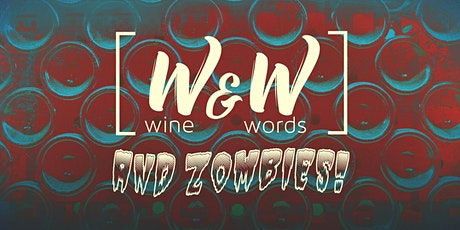 Wine & Words... and Zombies 2 tickets