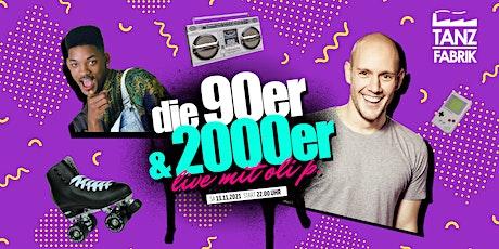 90er & 2000er mit Oli P. in der Tanzfabrik Remscheid Tickets