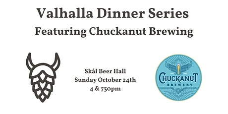 Valhalla Dinner Series Featuring Chuckanut Brewing (4pm Seating) tickets