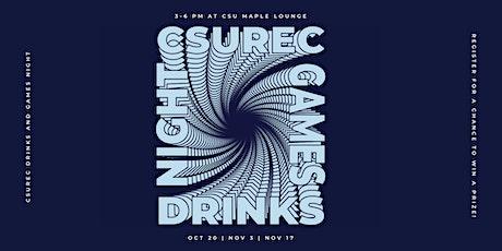 CSU Drinks and Games night tickets