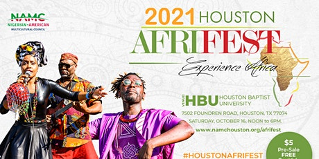 2021 Houston AFRIFEST - Festival of African Arts, Culture & Entertainment tickets