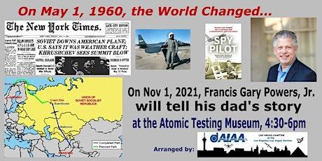 U2 Spyplane Pilot (son) Gary Powers Jr  speaks at the Atomic Testing Museum tickets