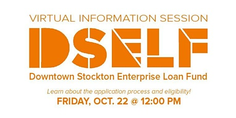 Downtown Stockton Enterprise Loan Fund (DSELF) Information Session tickets