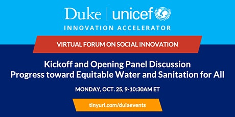 Duke-UNICEF Virtual Forum on Social Innovation Kickoff and Opening Panel tickets