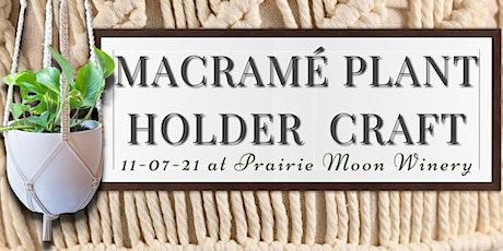 Macramé Plant Holder Craft tickets