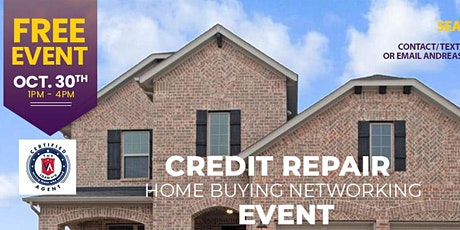 CREDIT REPAIR HOME BUYING NETWORKING EVENT tickets