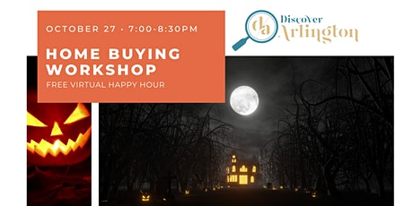 Discover Arlington: Virtual Home Buying Workshop (Oct 27) tickets