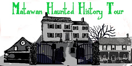 Matawan Haunted History Walking Tours tickets