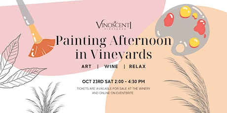 Painting Afternoon in beautiful Vineyards tickets