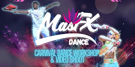 MasFX Carnival Dance Workshop and Video Shoot tickets