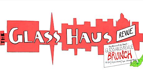 Glass Haus Revue Halloweekend - Sunday Drag Brunch tickets