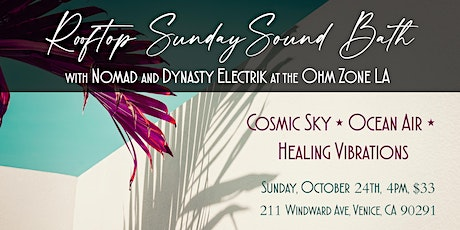 Rooftop Sunday Sound Bath in Venice, CA tickets