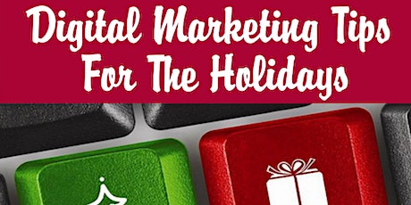 Holiday Marketing Tips For The Holidays [by Central West BSC] tickets