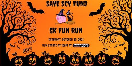 Save SCV Fund  5K Fun Run tickets