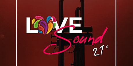 Love Sound 2021 - General Admission tickets