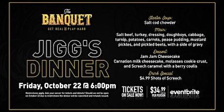 Jigg's Dinner at The Banquet Bar tickets