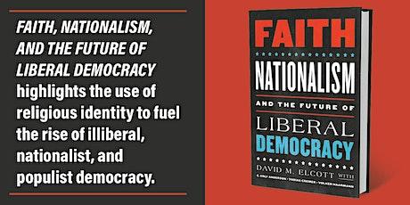 Book Talk: David Elcott on Faith, Nationalism & Future of Liberal Democracy tickets