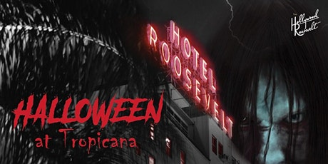 Halloween at The Hollywood Roosevelt Tropicana Pool tickets