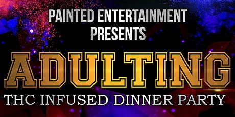 Adulting: Painting & Infused Dinner Experience tickets