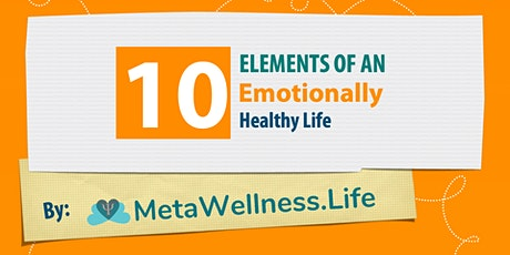 10 Elements of an Emotionally Healthy Life tickets
