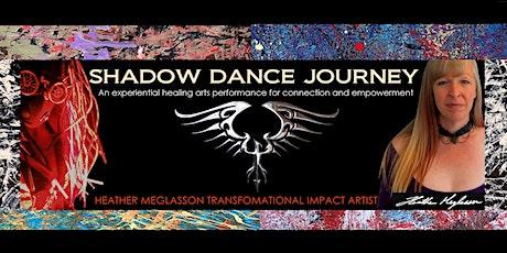 November 6th- Shadow Dance Journey tickets